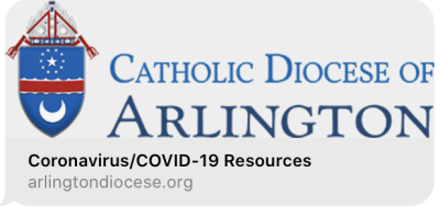 Catholic Diocese of Arlington - COVID-19 Resources | St John the Apostle Catholic Church | Leesburg VA